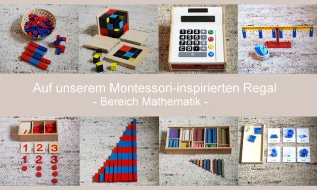 Das Montessori-inspirierte Mathematik-Regal der Minis