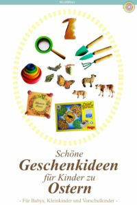 Schöne Geschenkideen für Ostern für Kinder, Ostergeschenke für Kinder, Ostern, Geschnktipps, Montessori Blog | MontiMinis.com
