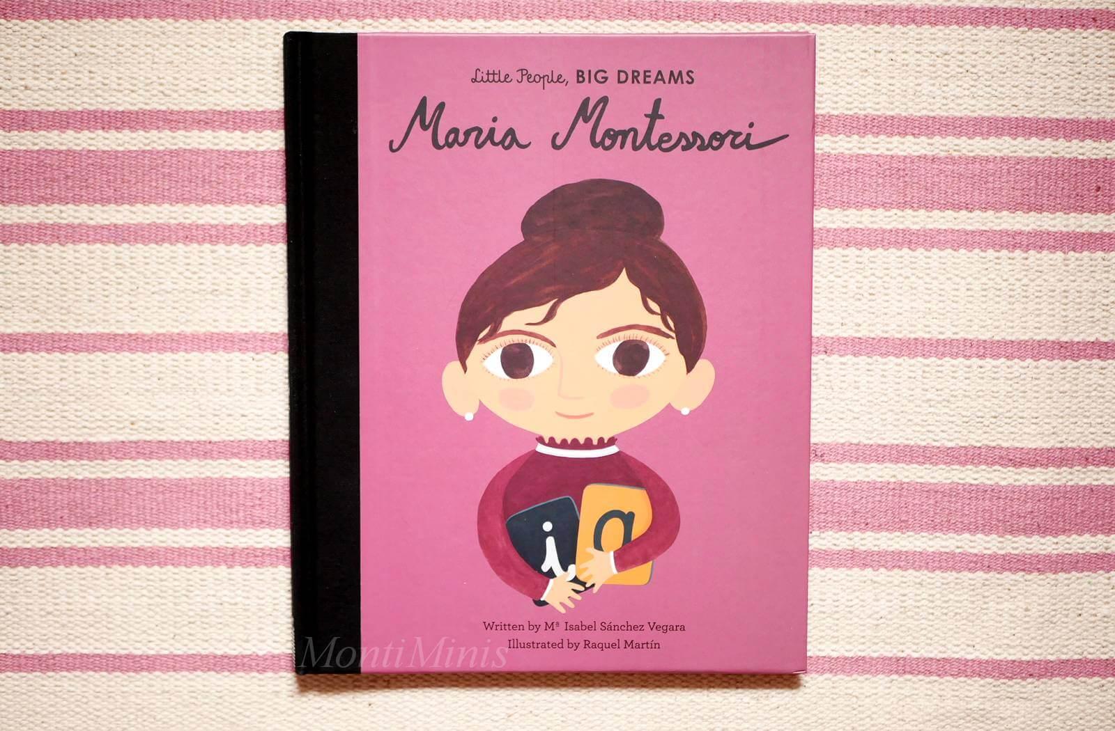 Neue Kinderbuchreihe und Buchtipp: Little People, Big Dreams: Maria Montessori